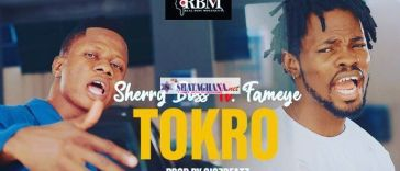 Sherry Boss – Tokro ft. Fameye (Prod. by Gigzbeatz)