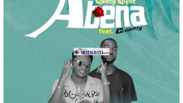 Qwecy Qlynx ft. Crownzy - Abena