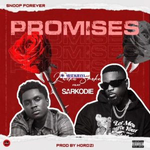 Kweku Smoke – Promises ft Sarkodie (Prod. by Hordzi)
