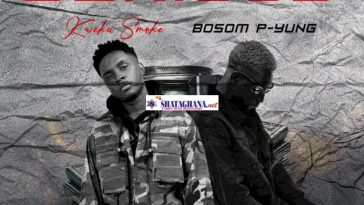 Kweku Smoke – Serious Ft Bosom P Yung (Prod. by Atown TSB)