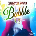 Tommy Lee Sparta - Bubble Up