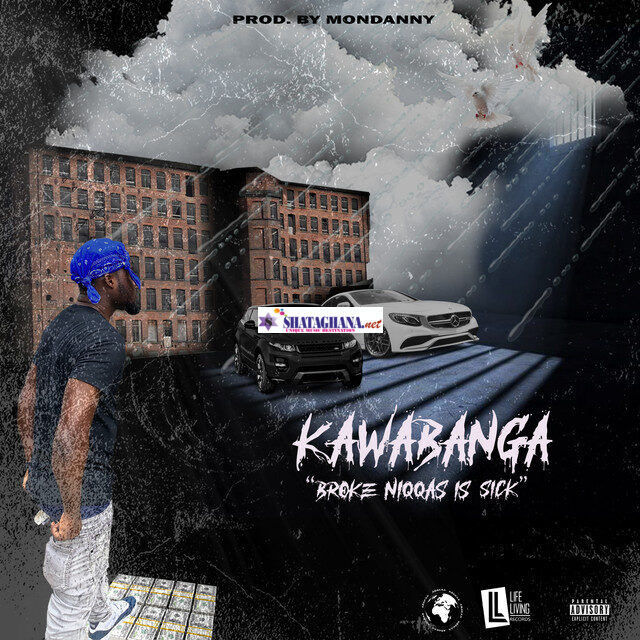 Kawabanga - Broke Niggas Is Sick