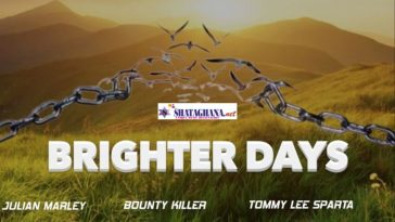 Tommy Lee Sparta – Brighter Days ft. Julian Marley, Bounty Killer, Jahvillani, Gyptian, Anthony B, Dre Island, Maestro Don, Kiprich, Turbulence, Wasp, Zj Liquid, Leaha, Saaje & Mr. Pike
