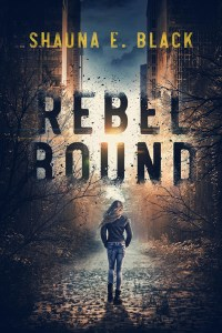Rebel Bound by Shauna E. Black