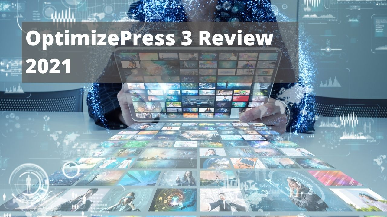 OptimizePress 3 Review 2021