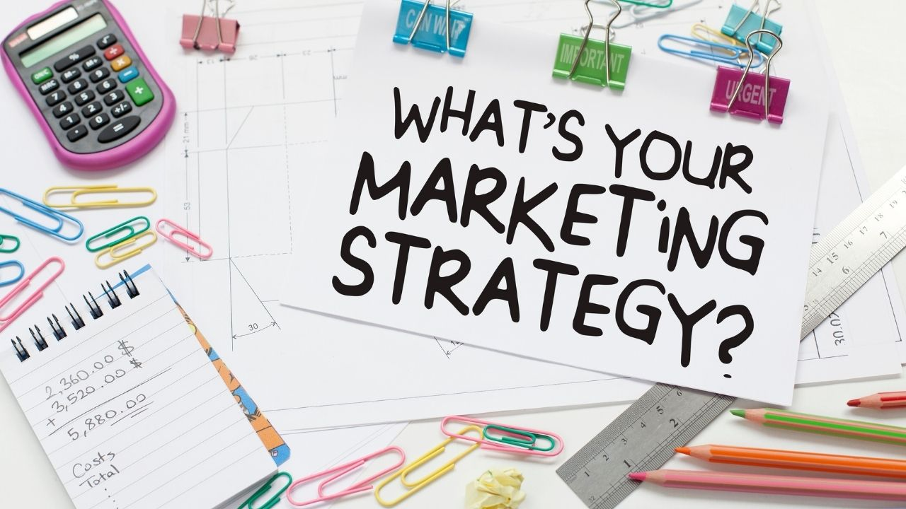 Why Marketing Strategy Is Important