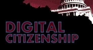 The US Capital buidling overlaid with the words: Digital Citizenship.