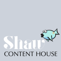 Shaw Content House