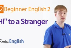 Greeting A Stranger in English