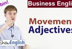 Business English: Movement Adjectives