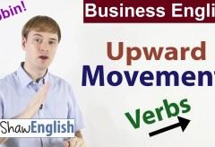 Business English: Upward Movement Verbs