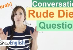 Rude English Questions