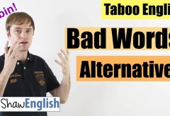 Bad Words Shaw English