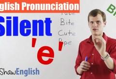 Silent 'e' Pronunciation