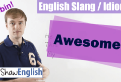 English Slang / Idioms: Awesome