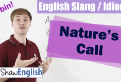 English Slang / Idioms: Nature's Call