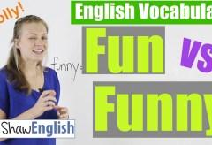 Fun vs Funny