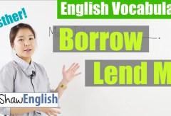 Borrow vs Lend Me