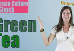 Culture Shock Korea: Korean Green Tea