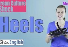 Culture Shock Korea: Heels