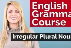 English Grammar Course | Irregular Plural Nouns