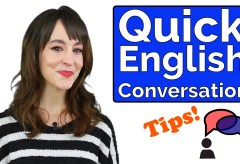 Learn English Conversation | 6 Quick Tips to Improve your English TODAY!