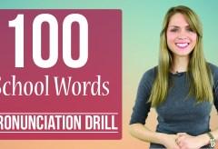 100 School Words | Learn English Pronunciation | Practice Drill