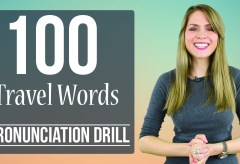 100 Travel Words | Learn English Pronunciation | Practice Drill