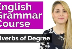 Adverbs of Degree – English Grammar Course