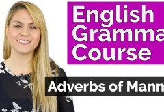 Adverbs of Manner | English Grammar Course Video #5