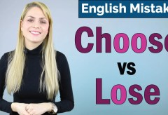 Choose vs Lose | Common English Grammar Mistakes