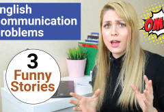 3 Funny Stories About English Communication Problems