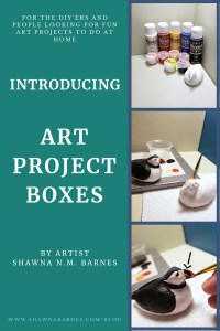 Introducing - Art Project Boxes!