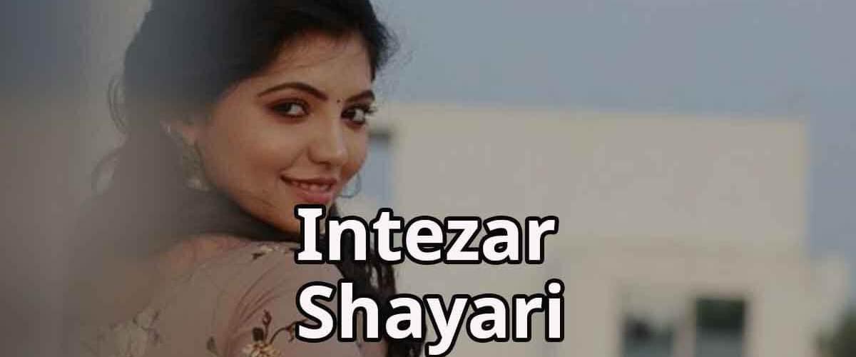 Tera Intezar Hai   Intezar Shayari