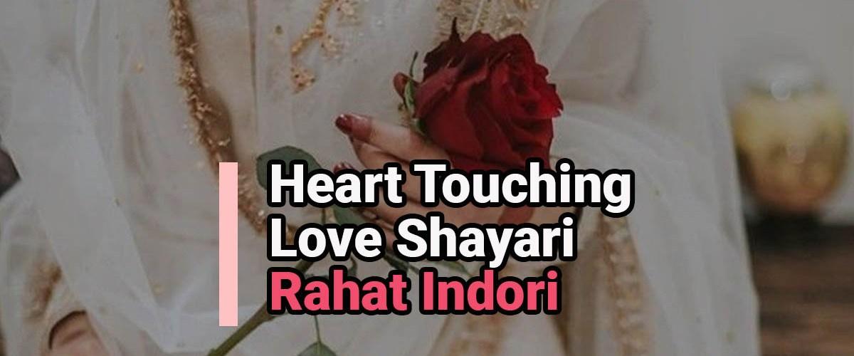 Heart Touching Love Shayari by Rahat Indori   Shayar Ki Kalam Se