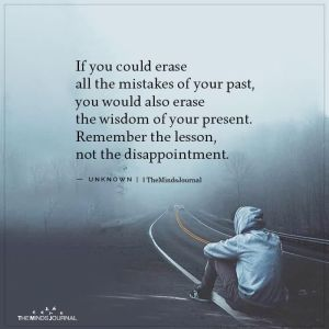 If You Could Erase All The Mistakes Of Your Past
