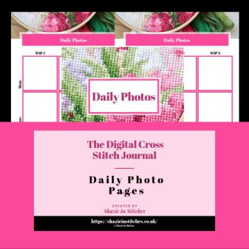 Daily Photos – Digital Cross Stitch Journal – Now Available To Purchase