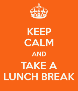 keep-calm-and-take-a-lunch-break-6
