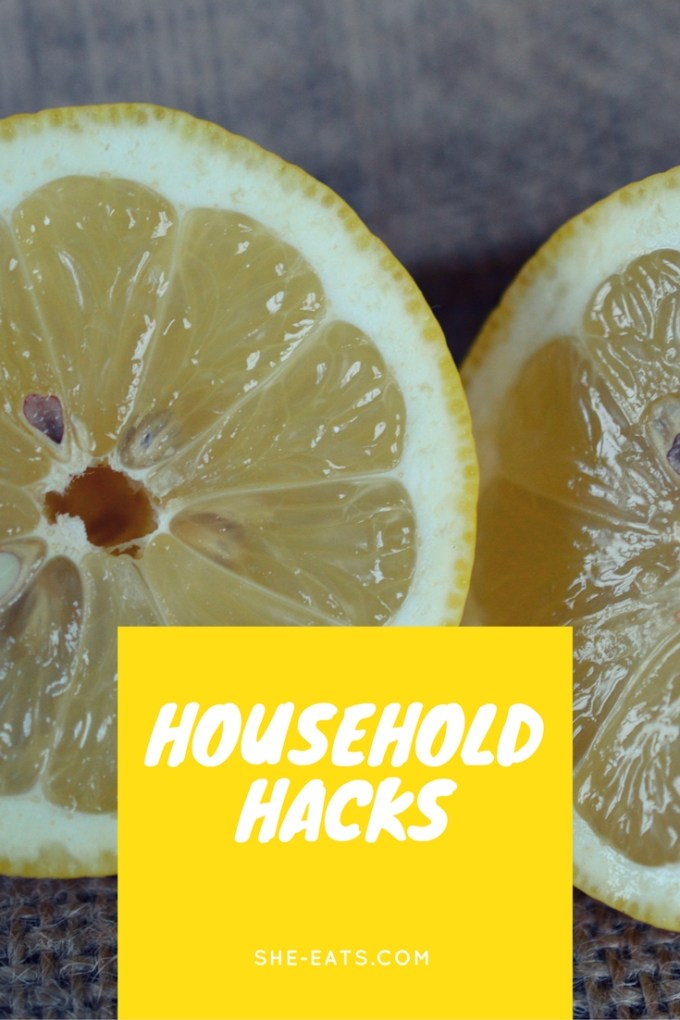 Household hacks / SHE-EATS