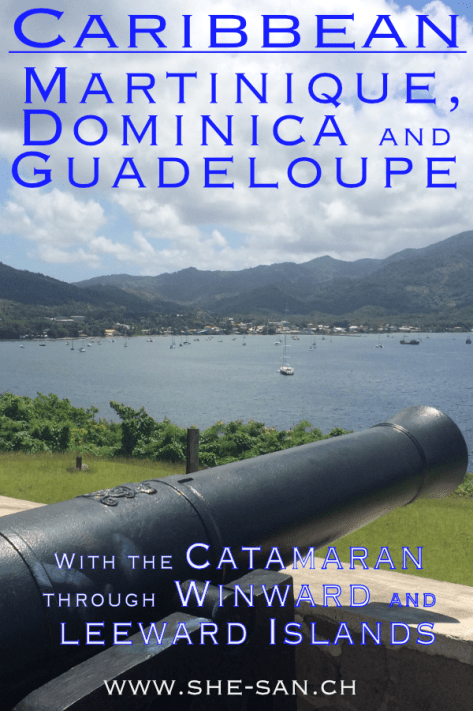 Sailing in the Caribbean Martinique, Dominica and Guadeloupe