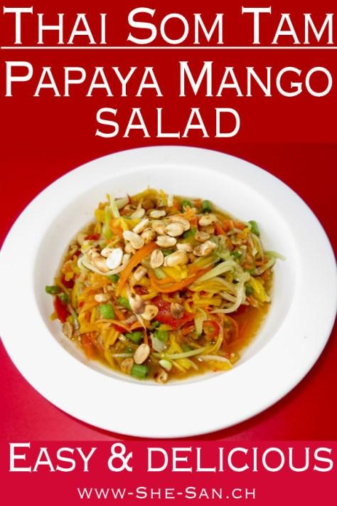 Thai Papaya Mango Salad Som Tam easy and delicious