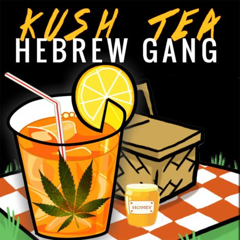 Hebrew-Gang-Kush-Tea-Art