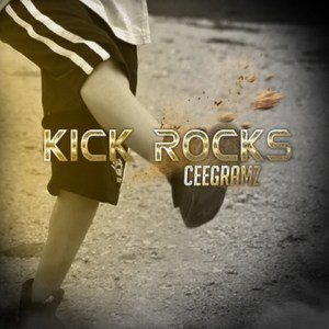 (TASTEMAKER TUESDAYS) CeeGramz - Kick Rocks