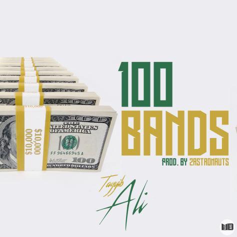 Track: Tayyib Ali - 100 Bandz