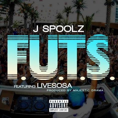 Track: J Spoolz – F.U.T.S. Featuring LiveSosa