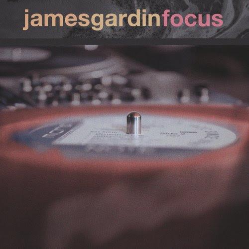 """James Gardin – """"Focus""""  @JamesGardin"""