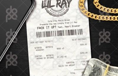 New Music: Lil Ray – F&*K It Up Featuring Heart Breaker Quis | @NeX2KiN