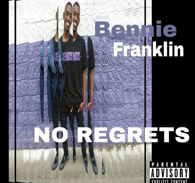 Bennie Franklin – No Regrets