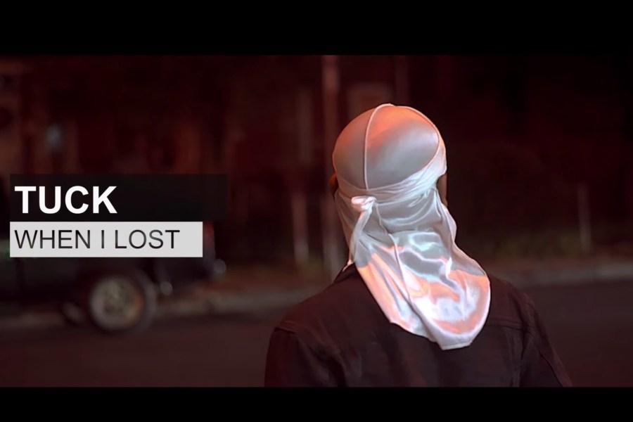 Video: TUCK – When I Lost