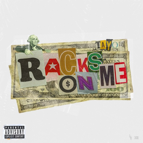 "[NEW MUSIC] TAYO-""RACKS ON ME""